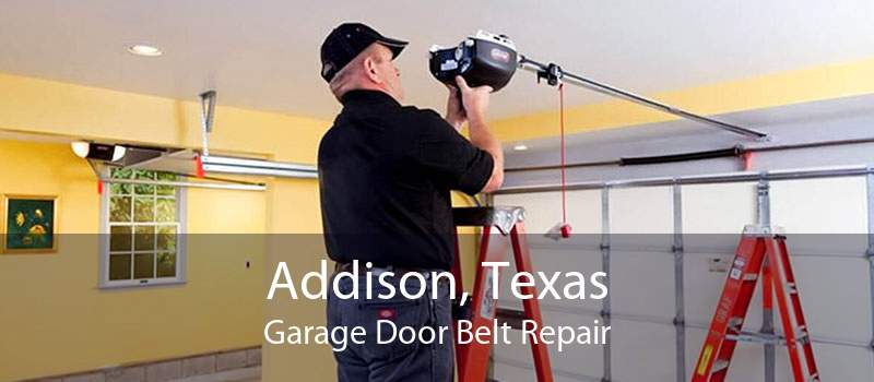 Addison, Texas Garage Door Belt Repair