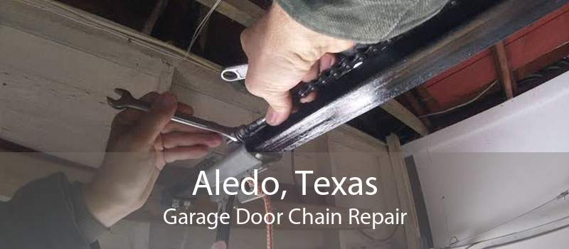 Aledo, Texas Garage Door Chain Repair