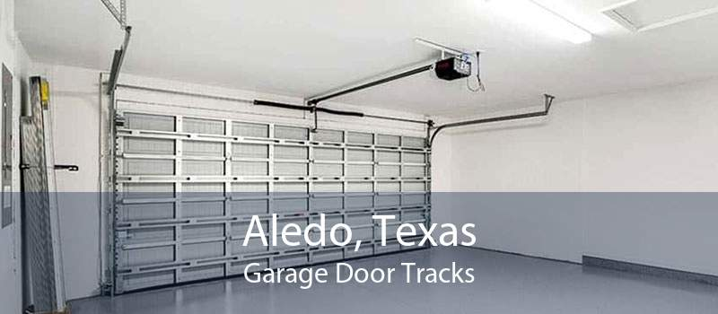 Aledo, Texas Garage Door Tracks