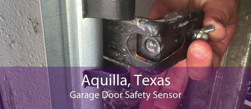 Aquilla, Texas Garage Door Safety Sensor