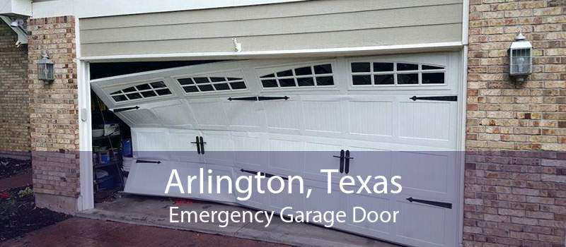Arlington, Texas Emergency Garage Door