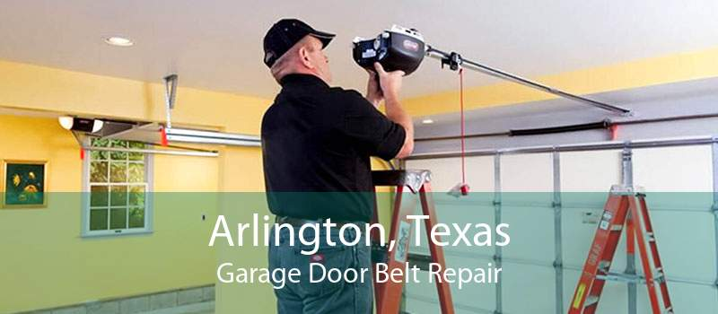 Arlington, Texas Garage Door Belt Repair