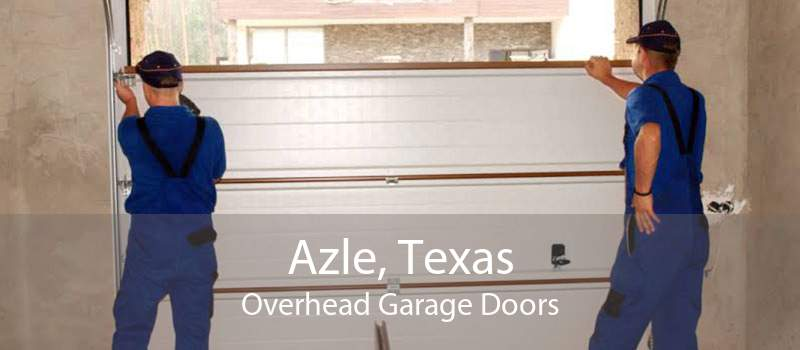 Azle, Texas Overhead Garage Doors