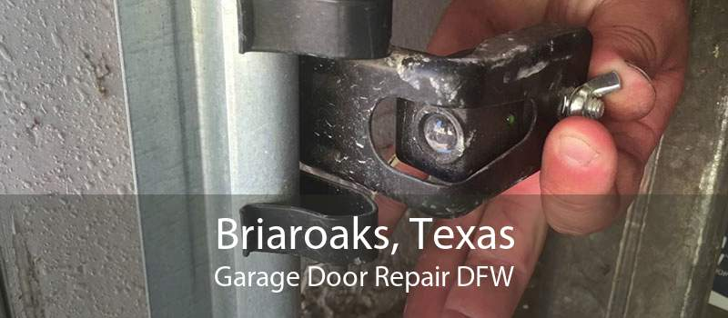 Briaroaks, Texas Garage Door Repair DFW