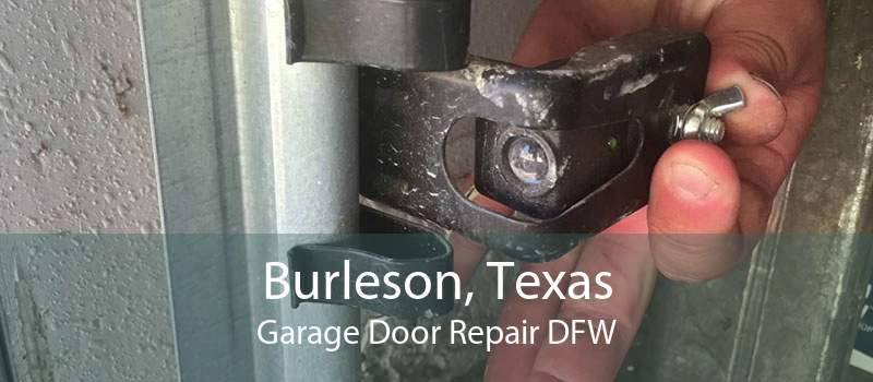 Burleson, Texas Garage Door Repair DFW