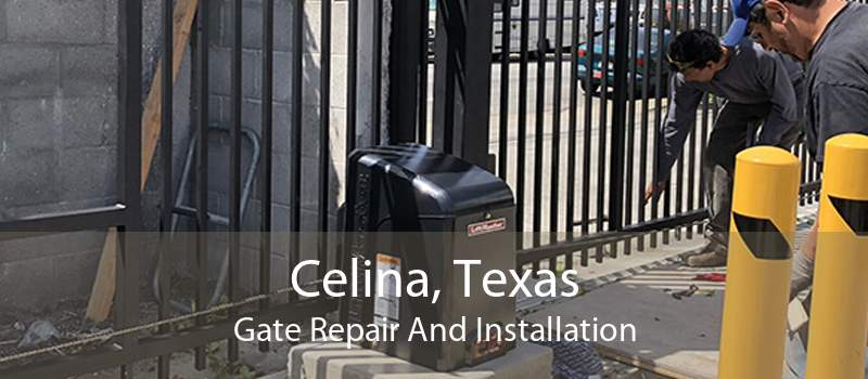 Celina, Texas Gate Repair And Installation