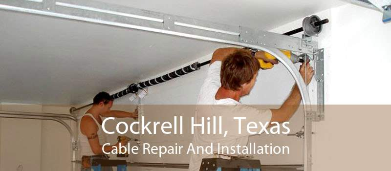 Cockrell Hill, Texas Cable Repair And Installation
