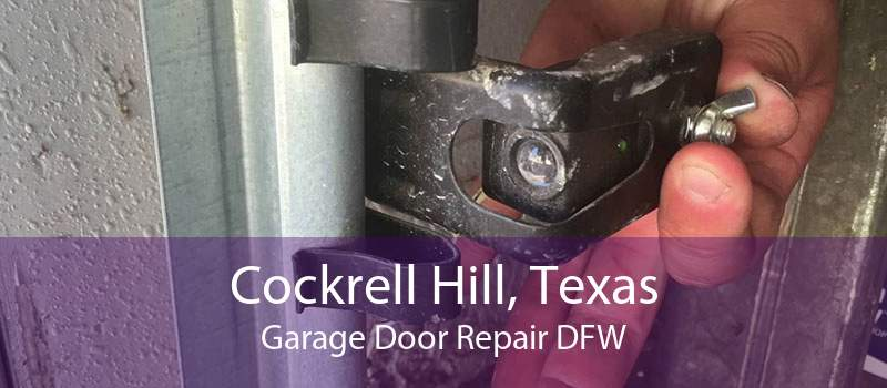 Cockrell Hill, Texas Garage Door Repair DFW