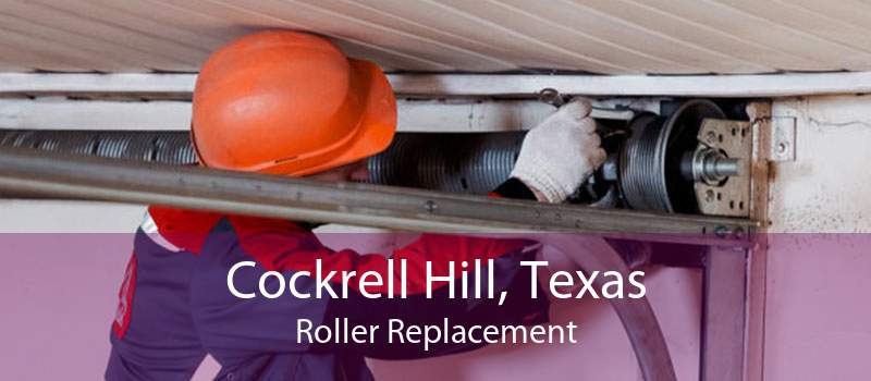 Cockrell Hill, Texas Roller Replacement