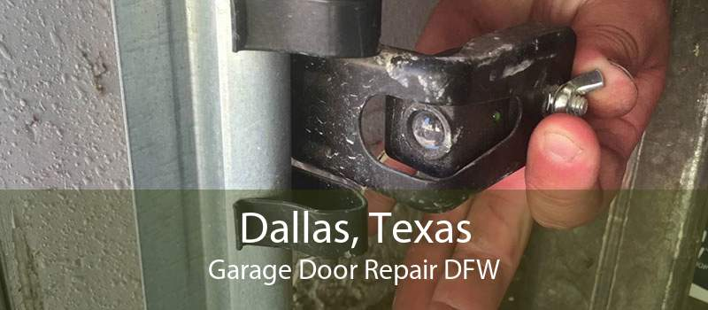 Dallas, Texas Garage Door Repair DFW
