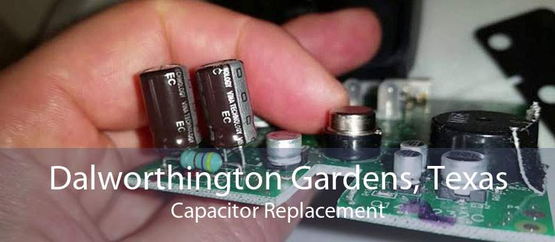 Dalworthington Gardens, Texas Capacitor Replacement