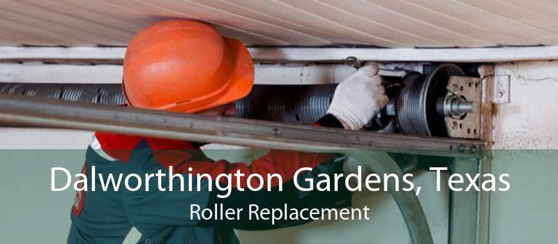 Dalworthington Gardens, Texas Roller Replacement