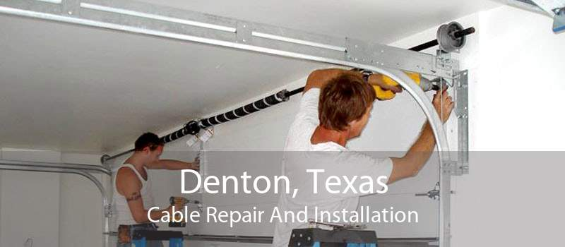 Denton, Texas Cable Repair And Installation