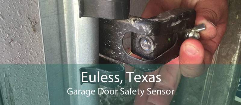 Euless, Texas Garage Door Safety Sensor