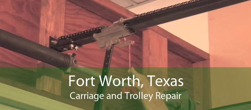 Fort Worth, Texas Carriage and Trolley Repair