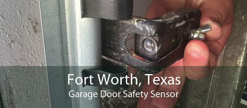 Fort Worth, Texas Garage Door Safety Sensor
