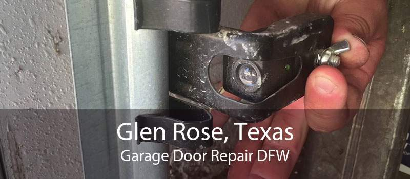 Glen Rose, Texas Garage Door Repair DFW