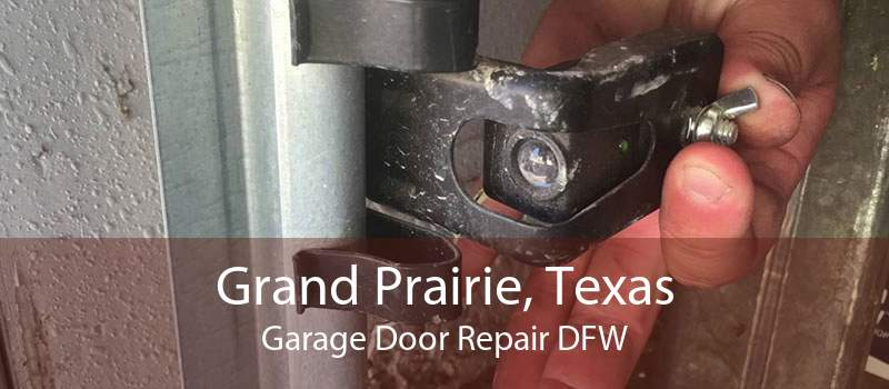 Grand Prairie, Texas Garage Door Repair DFW