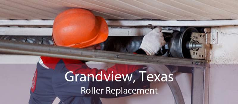 Grandview, Texas Roller Replacement