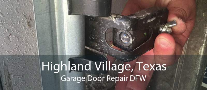 Highland Village, Texas Garage Door Repair DFW