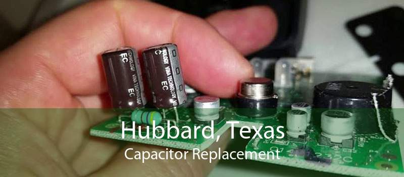 Hubbard, Texas Capacitor Replacement