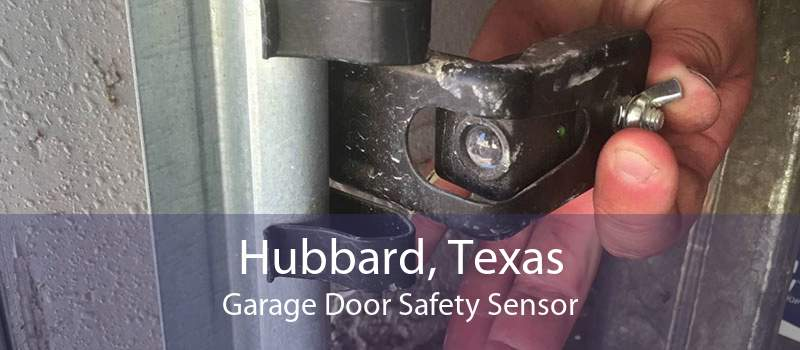 Hubbard, Texas Garage Door Safety Sensor