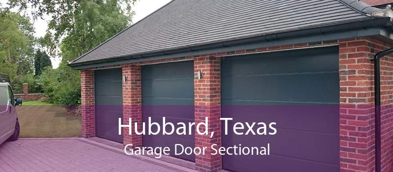 Hubbard, Texas Garage Door Sectional