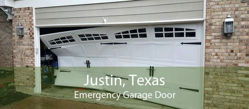 Justin, Texas Emergency Garage Door