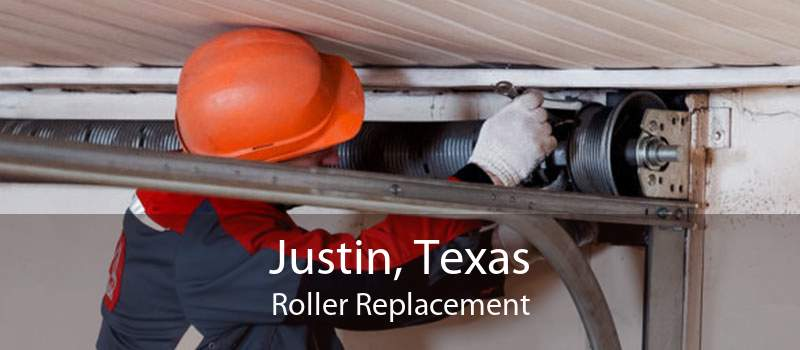 Justin, Texas Roller Replacement