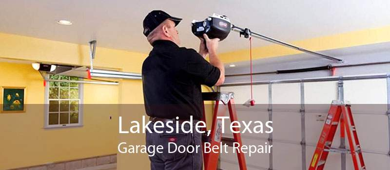 Lakeside, Texas Garage Door Belt Repair