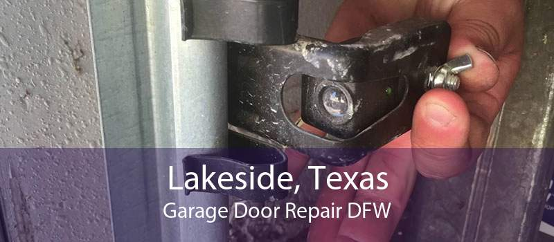Lakeside, Texas Garage Door Repair DFW