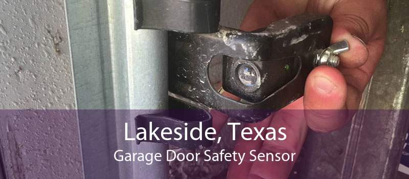 Lakeside, Texas Garage Door Safety Sensor