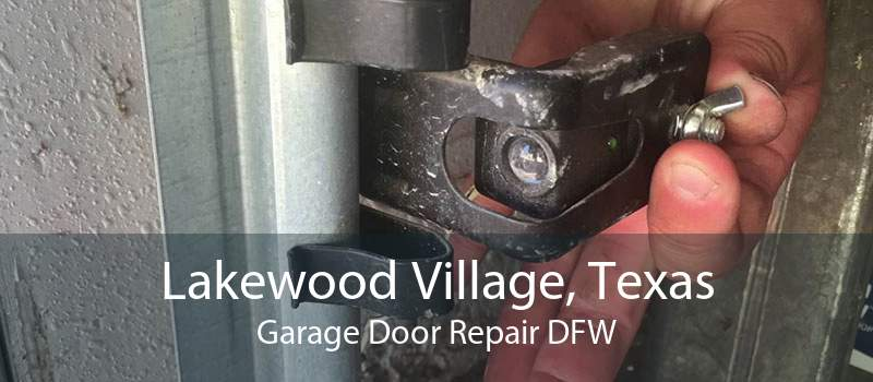 Lakewood Village, Texas Garage Door Repair DFW