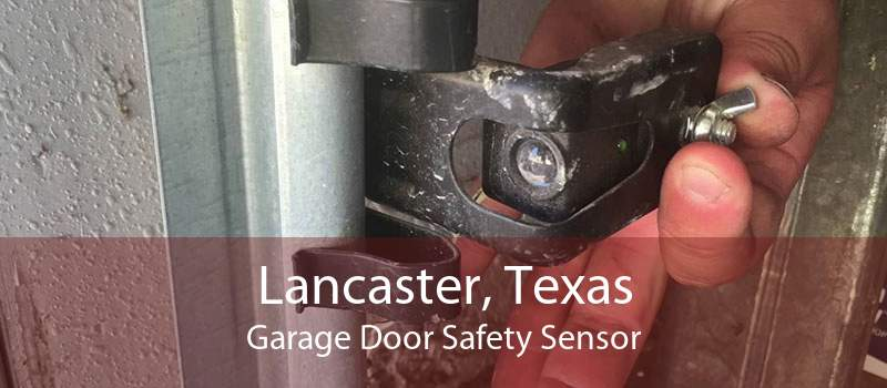 Lancaster, Texas Garage Door Safety Sensor