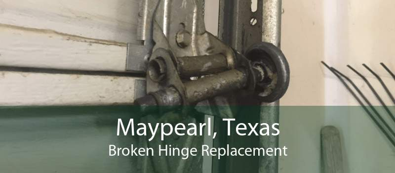 Maypearl, Texas Broken Hinge Replacement
