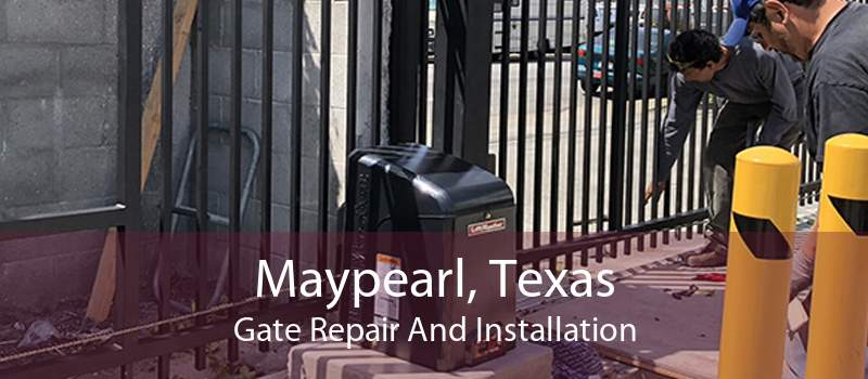 Maypearl, Texas Gate Repair And Installation