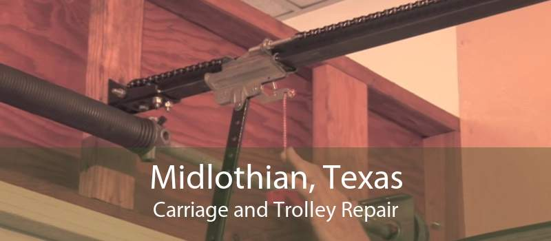 Midlothian, Texas Carriage and Trolley Repair