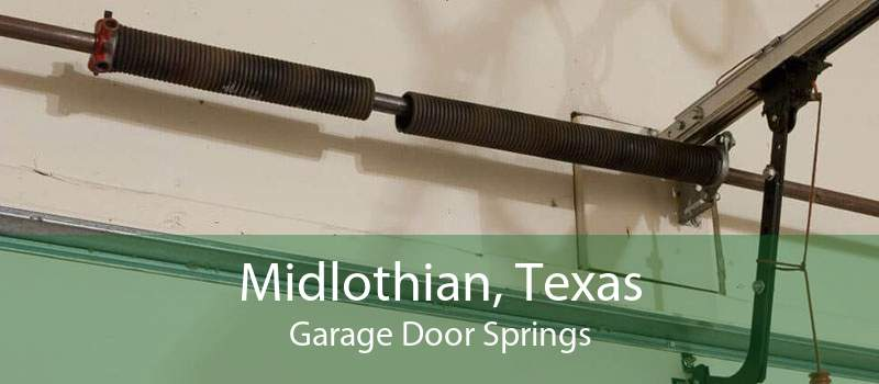 Midlothian, Texas Garage Door Springs