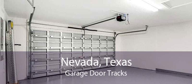 Nevada, Texas Garage Door Tracks