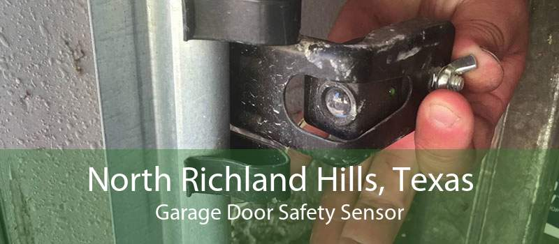 North Richland Hills, Texas Garage Door Safety Sensor