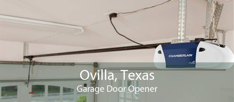 Ovilla, Texas Garage Door Opener