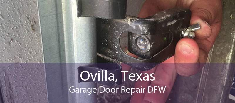 Ovilla, Texas Garage Door Repair DFW