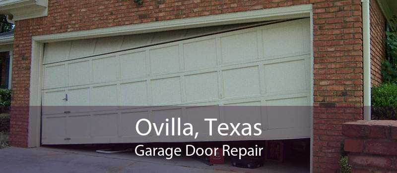 Ovilla, Texas Garage Door Repair