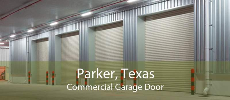 Parker, Texas Commercial Garage Door