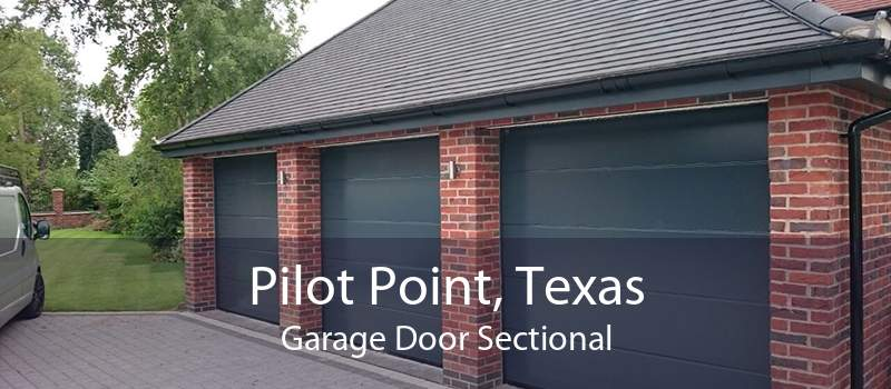 Pilot Point, Texas Garage Door Sectional