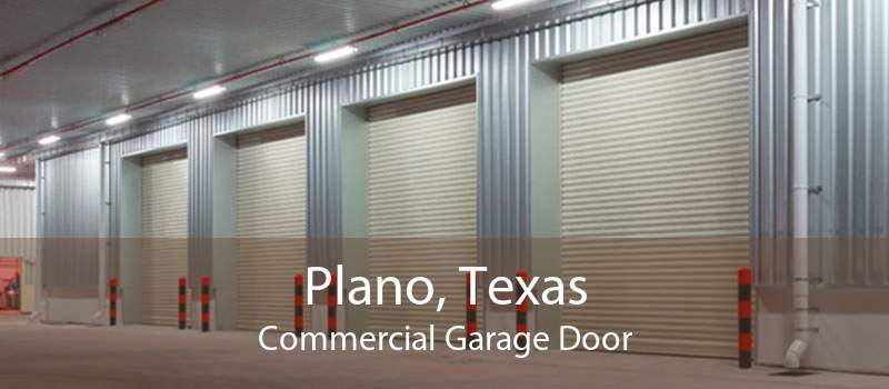 Plano, Texas Commercial Garage Door