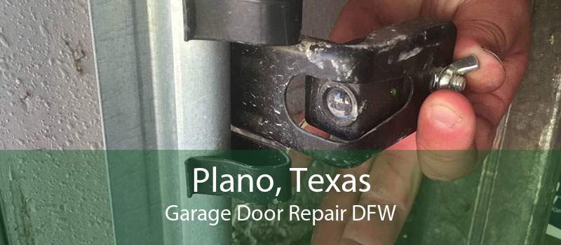 Plano, Texas Garage Door Repair DFW