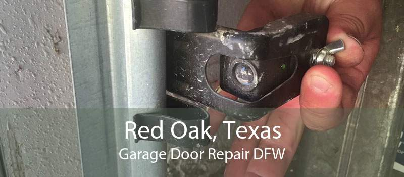 Red Oak, Texas Garage Door Repair DFW