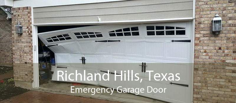 Richland Hills, Texas Emergency Garage Door