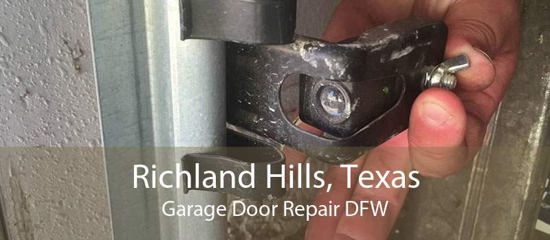 Richland Hills, Texas Garage Door Repair DFW